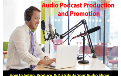 Audio Podcast Production and Promotion