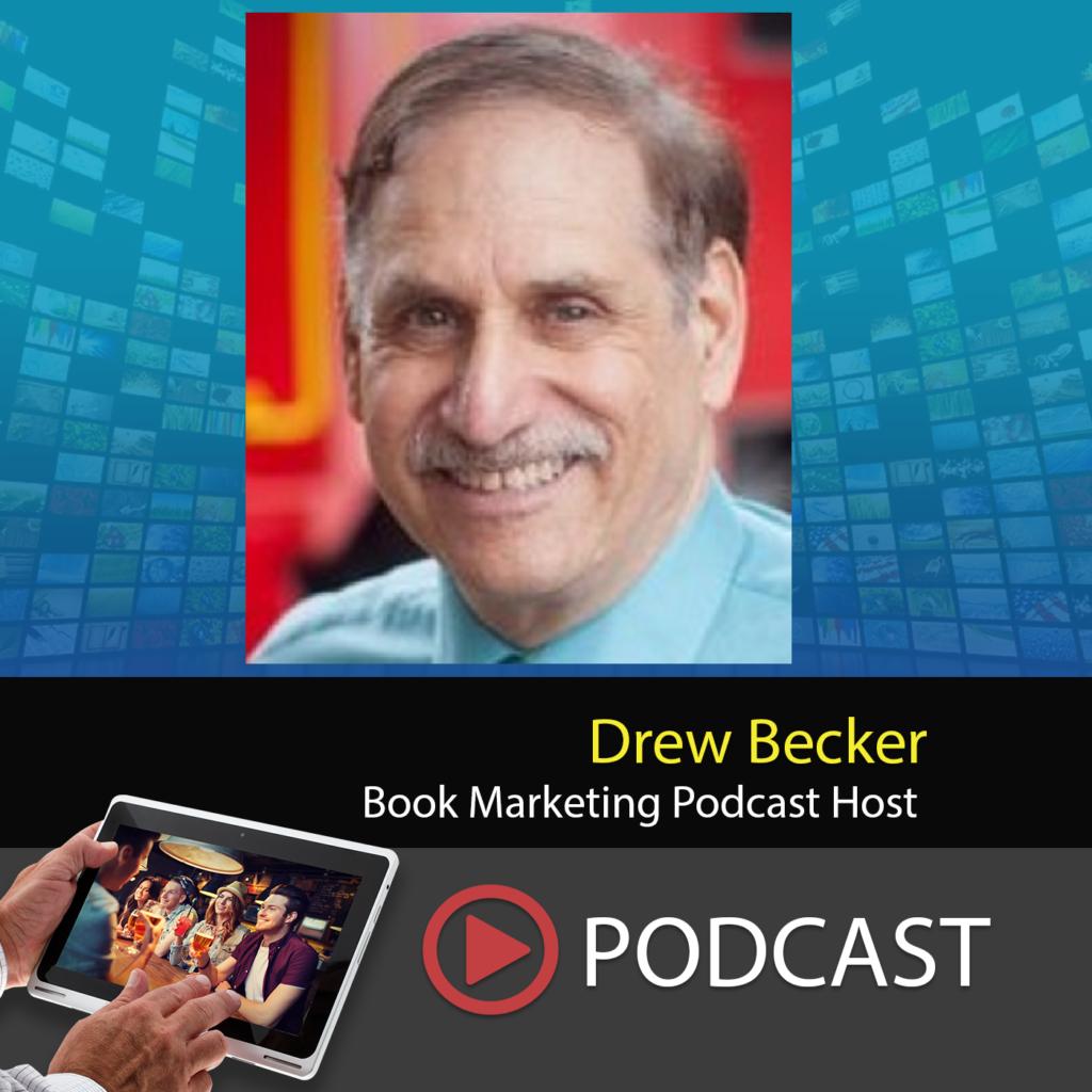 Drew Becker Book Marketing Podcast Host