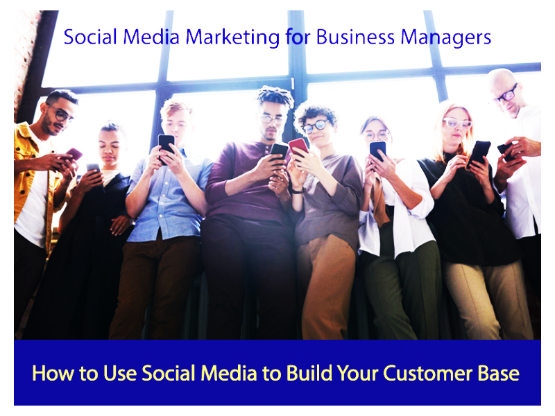 Social Media Marketing for Business Managers Course